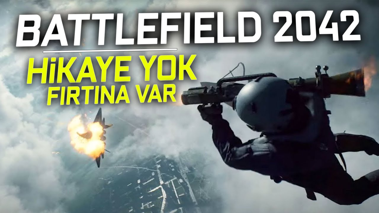 HİKAYE YOK, SAF ONLINE OYUN VAR: BATTLEFIELD 2042 DUYURULDU!