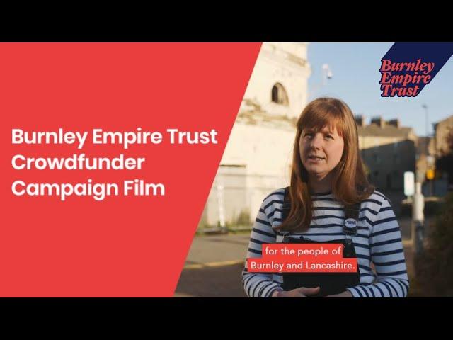 Burnley Empire Needs You