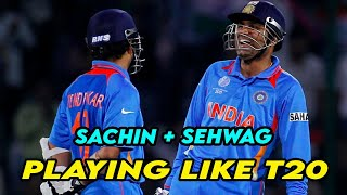 India 108/0 in 12 Overs : Sachin and Sehwag playing T20 Match in ODI | BROTHERS OF DESTRUCTION!!