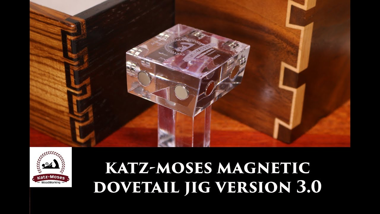 The Katz Moses Magnetic Dovetail Jig Version 3 0 Youtube
