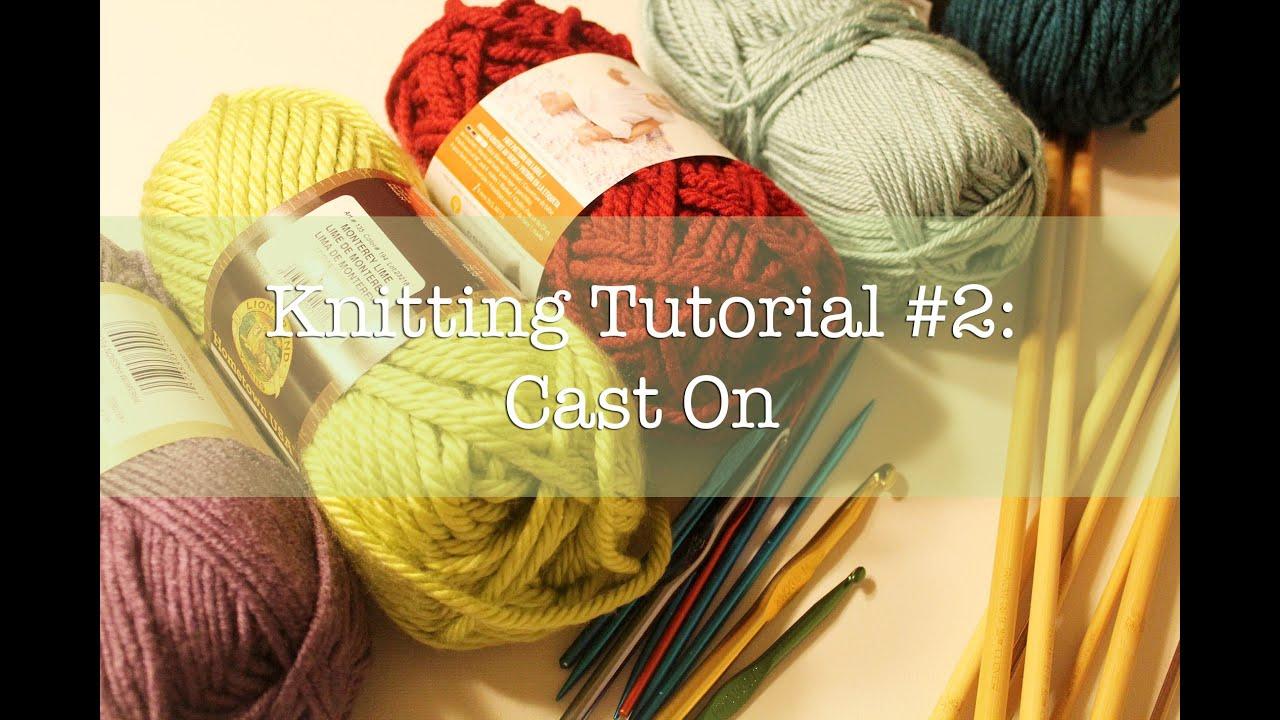 Knitting Tutorial Cast On : Knitting tutorial cast on youtube