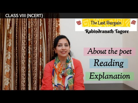CLASS VIII (NCERT) - Poem : The Last Bargain ( Reading & Explanation)