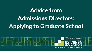 Advice from Admissions Directors: Applying to Graduate School thumbnail
