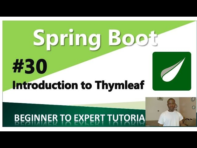 21 6 MB] Spring Boot Tutorial 30 - Introduction to Thymeleaf