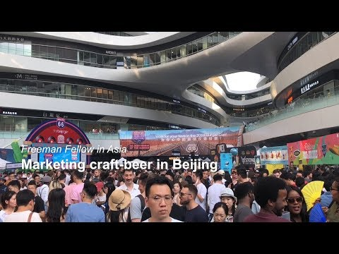 Freeman Fellow in Asia: Marketing craft beer in Beijing