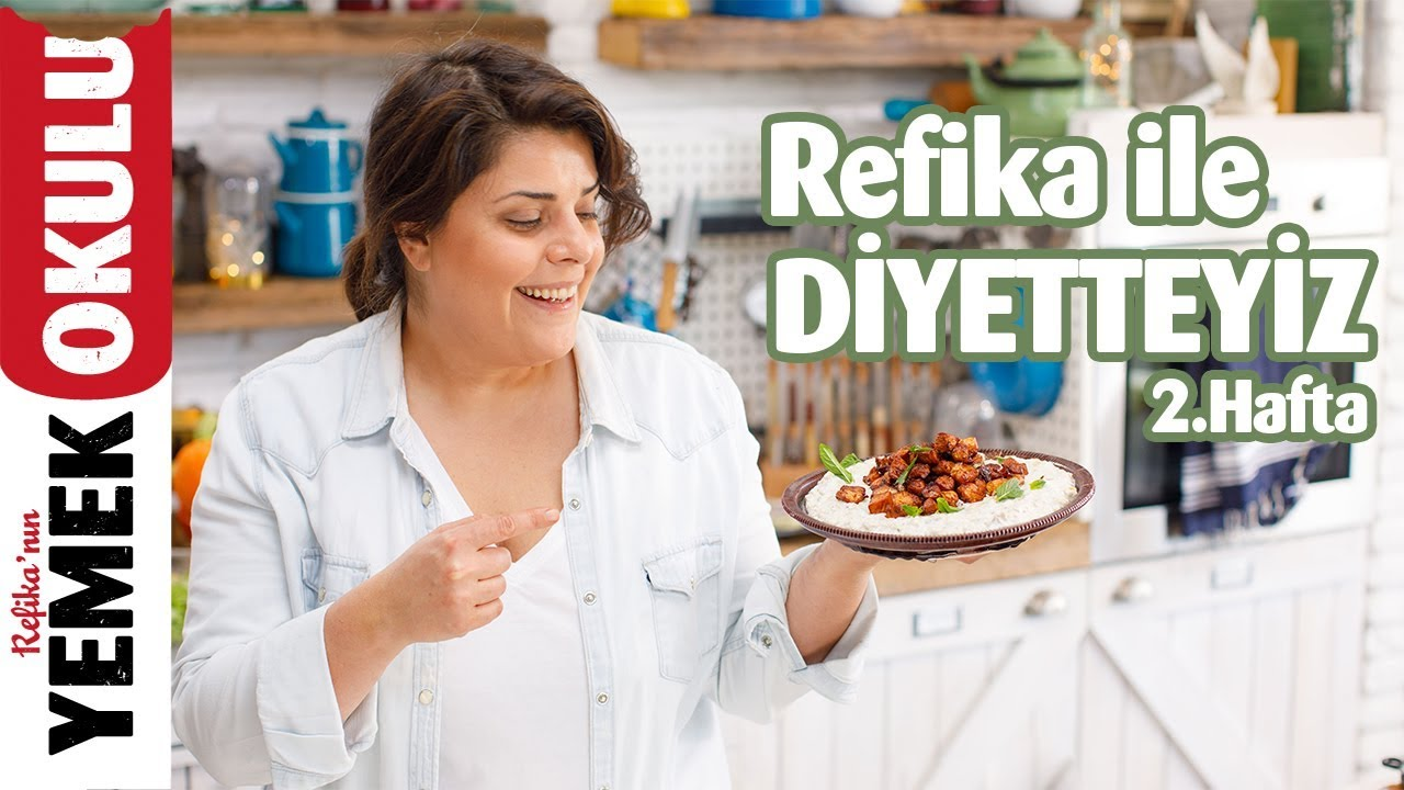 Refika ile Diyetteyiz (2.Hafta) | Pratik Diet Kısır, Salata ve Yemek Tarifleri