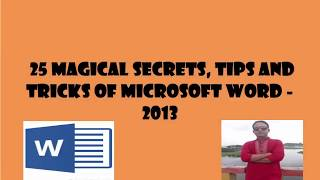 25  Magical secrets Tips and Tricks of Microsoft Word 2013