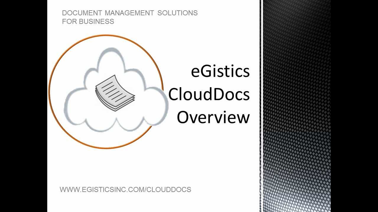 eGistics CloudDocs Overview: Document Management Made Easy