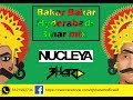 Download Nucleya Bakar Bakar Hyderabadi 3mar mix | ft DJ B HARD | WARNING 160 BPM | fast beat make u dance MP3 song and Music Video