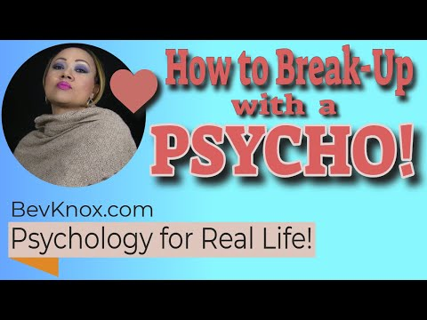 Paul & Bev Discuss How to Break up with a Psycho: The Danger Zone