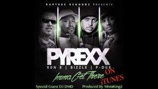 PyRexx - Imma Get There FT. Bun B, Bizzle, P-Dub (Audio Only)