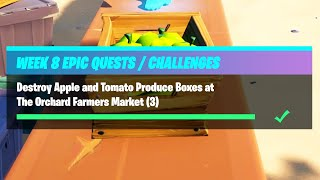 Destroy Apple and Tomato Produce Boxes at The Orchard Farmers Market - Fortnite Week 8 Challenges
