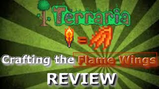 Terraria 1.2 - Crafting the Flame Wings REVIEW