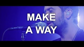"""Make A Way"" from Desperation Band (OFFICIAL PERFORMANCE VIDEO)"