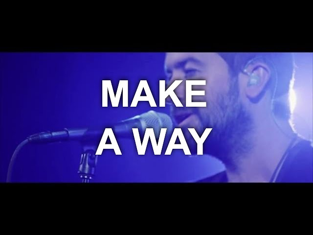 Desperation Band - Make a Way (Official Live Video)