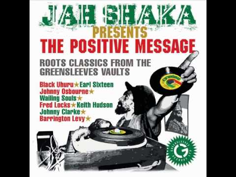 Jah Shaka - The Positive Message (Album)