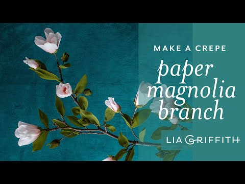 How to Make a Crepe Paper Magnolia Branch