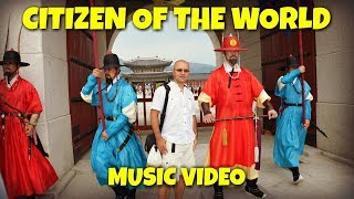 Citizen of the World | Music Video
