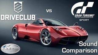 DriveClub vs Gran Turismo Sport - Pagani Huayra Sound Comparison