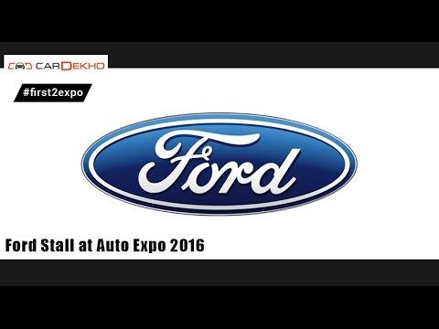 Ford Cars @ Auto Expo 2016 | CarDekho.com