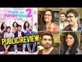 Pyaar Ka Punchnama 2 PUBLIC REVIEW Kartik Aaryan Nushrat Bharucha Sunny Singh Sonalli Sehgall