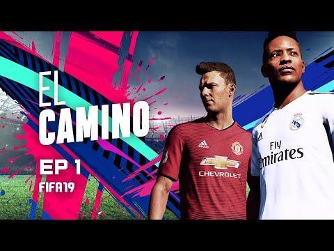 EL CAMINO   EPISODIO 1   FIFA 19