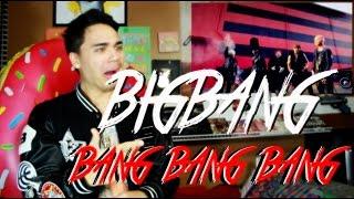BIGBANG - BANG BANG BANG MV Reaction [TEARS DOE]