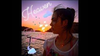Julia Michaels - Heaven (Tanya ugalde) (Traduccion al español)