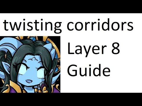 Elemental Shaman Twisting Corridor Layer 1 - 8 Torghast Guide |