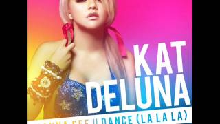 Kat Deluna - Wanna See U Dance (Kivanc Onder Remix)