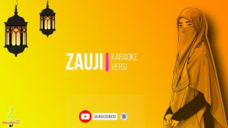 Download ZAUJI زوخى (Duhai Suamiku) Lyrik || Karaoke Version by Channel Studio57