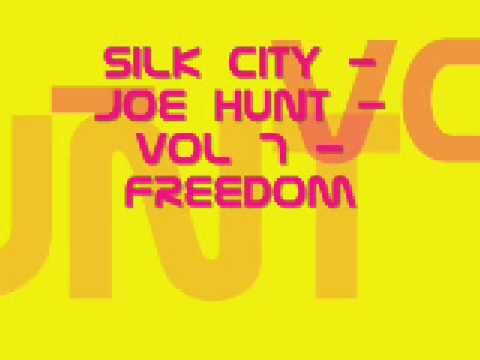 Silk City - Joe Hunt - Vol 7 - Freedom