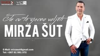 Mirza Šut - Ja ću te vječno voljeti