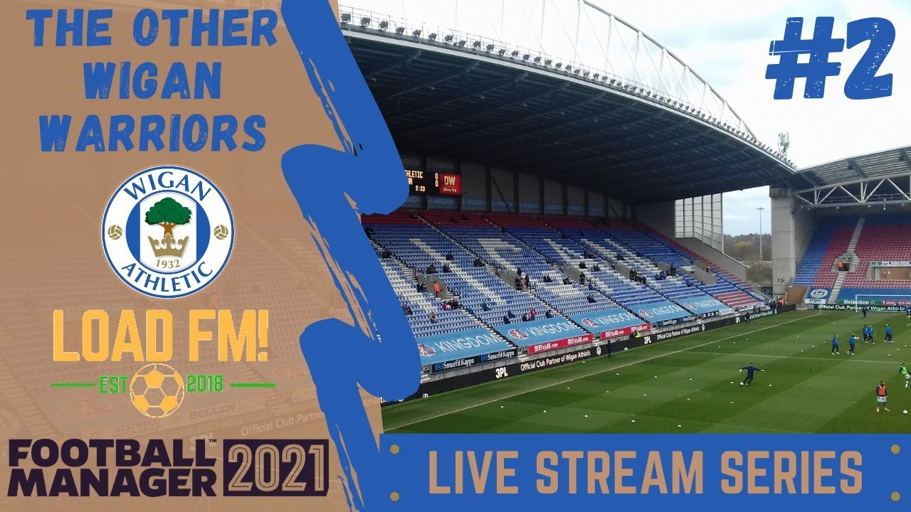 Download FM21 BETA LIVE STREAM | WIGAN ATHLETIC | EPISODE 2 | Football Manager 2021