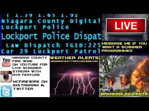 05/24/18 AM  Niagara County Fire Wire Live Police & Fire Scanner Stream