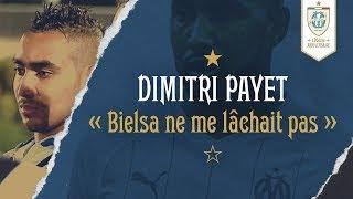 """Dimitri Payet l """"Bielsa ne me lâchait pas"""" Entretien exclusif"""