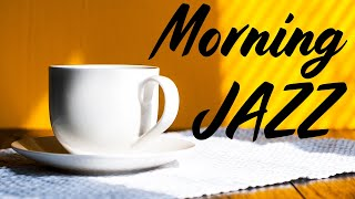 Sunny Morning JAZZ - Uplifting Jazz & Bossa Nova Music For Work, Study, Wake up, Breakfast