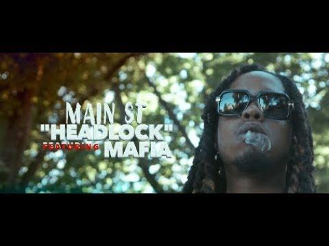 "MAIN ST X MAFIA - ""HEADLOCK"" [ MUSIC VIDEO ]"