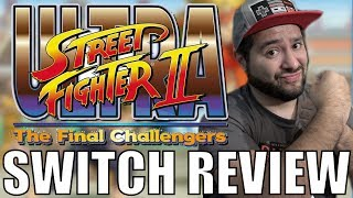 Ultra Street Fighter II: The Final Challengers (Nintendo Switch) Review | 8-Bit Eric