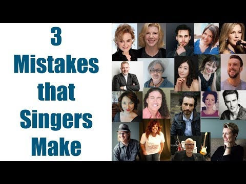 SINGING TEACHERS ANSWER: What are 3 common mistakes that singers make?