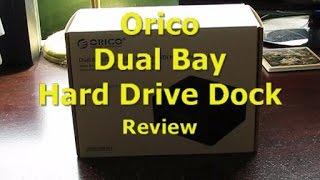 Orico Dual Hard Drive Dock Review