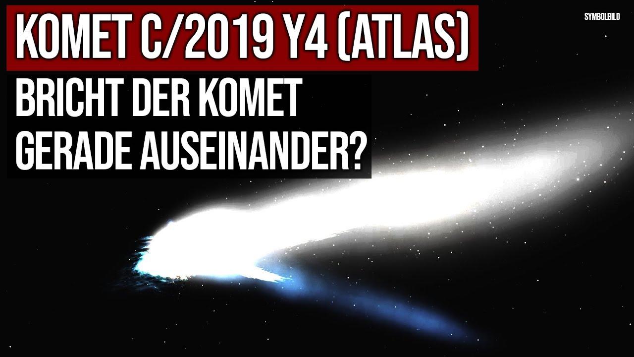 Komet C/2019 Y4 (Atlas) - Bricht der Komet gerade auseinander?