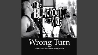 """Wrong Turn (From """"Wrong Turn 4"""")"""