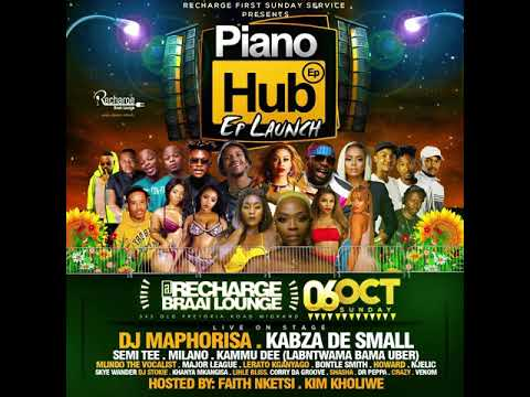 Kabza De Small x DJ Maphorisa Piano Hub Mix