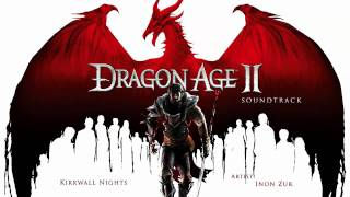 Kirkwall Nights - Dragon Age 2 Soundtrack