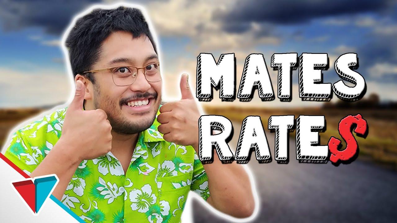 Those friends who take advantage of you - Mates Rates