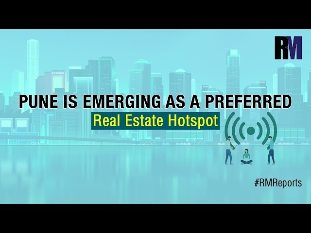 Pune Is Emerging as a Preferred Real Estate Hotspot | Weekly Round Up | RealtyMyths