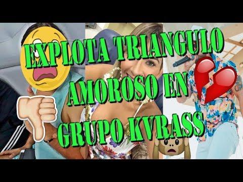 EXPLOTA LA VERDAD DEL TRIANGULO AMOROSO EN EL GRUPO KVRASS