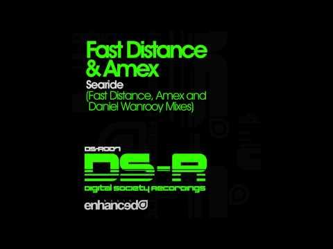 Fast Distance & Amex - Searide (Fast Distance Mix)