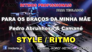 ♫ Ritmo / Style  - PARA OS BRAÇOS DA MINHA MÃE  - Pedro Abrunhosa & Camané